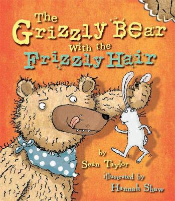 The Grizzly Bear with the Frizzly Hair (Paperback)