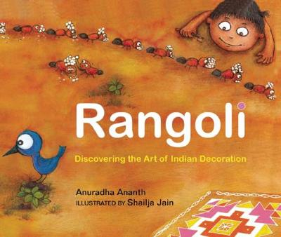 Rangoli: Discovering the Art of Indian Decoration (Hardback)