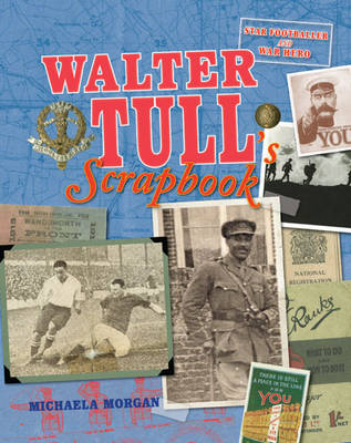 Walter Tull's Scrapbook (Hardback)