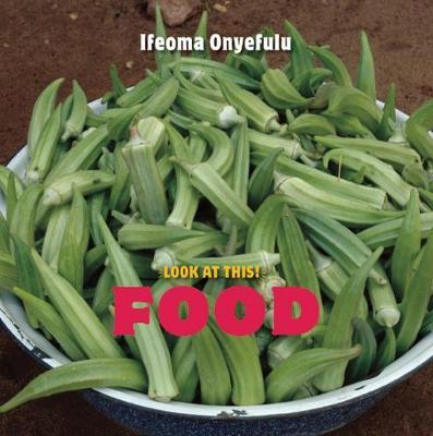 Look at This: Food (Hardback)