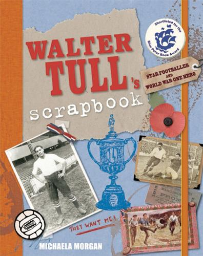 Walter Tull's Scrapbook (Paperback)