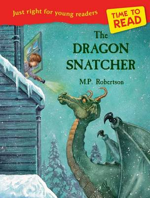 Time to Read: The Dragon Snatcher - Time to Read (Paperback)