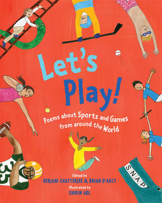Let'S Play!: Poems About Sports and Games from Around the World (Paperback)