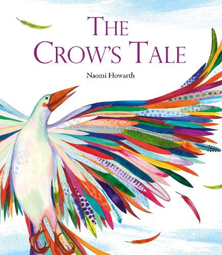 The Crow's Tale (Hardback)