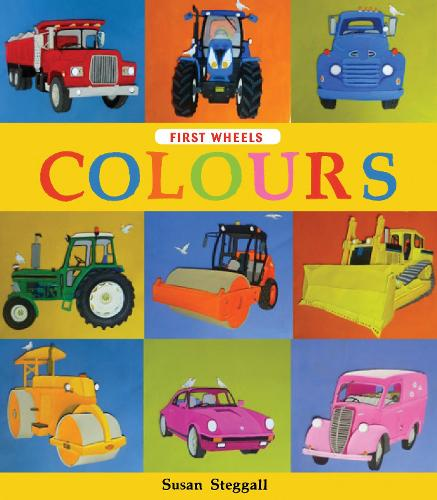 First Wheels: Colours (Hardback)