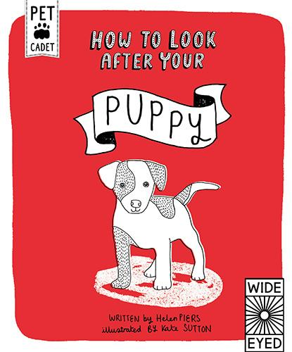 How to Look After Your Puppy - Pet Cadet (Hardback)