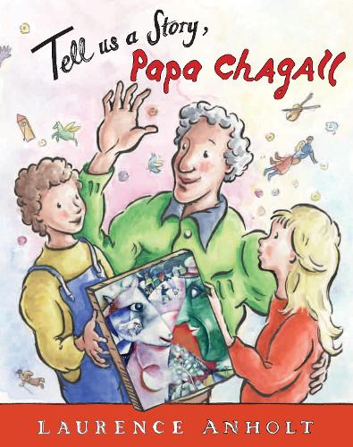Tell Us a Story, Papa Chagall (Paperback)