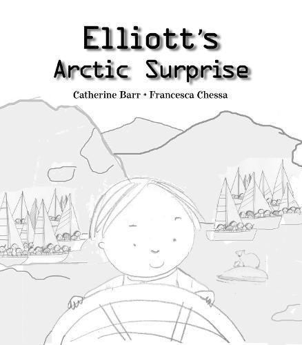 Elliot's Arctic Surprise (Hardback)