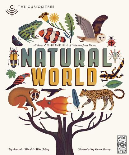 Curiositree: Natural World: A Visual Compendium of Wonders from Nature - Jacket unfolds into a huge wall poster! - Curiositree (Hardback)
