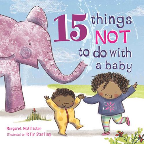 15 Things Not to Do with a Baby - 15 Things Not To Do (Paperback)