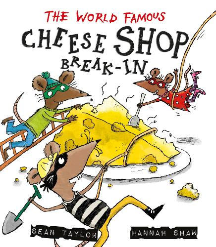 The World-Famous Cheese Shop Break-in (Paperback)