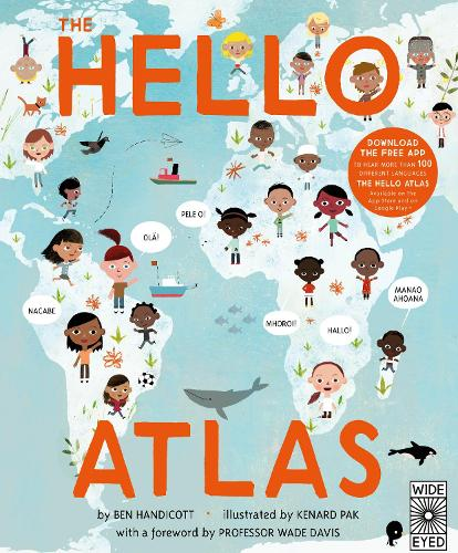 The Hello Atlas: Download the free app to hear more than 100 different languages (Hardback)