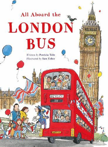 All Aboard the London Bus (Hardback)