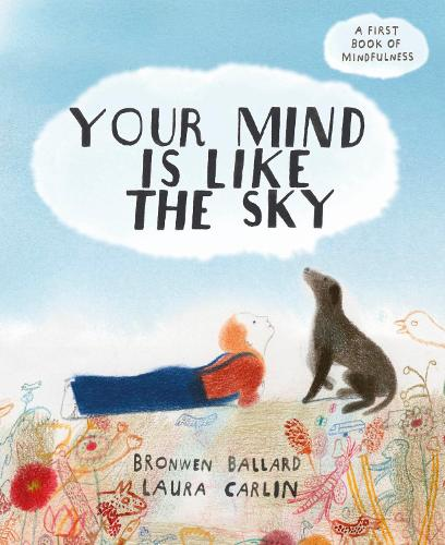 Your Mind is Like the Sky (Hardback)