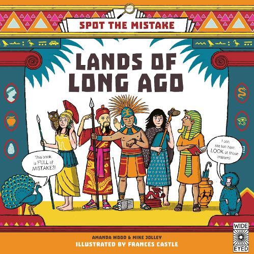 Spot the Mistake: Lands of Long Ago - Spot the Mistake (Hardback)