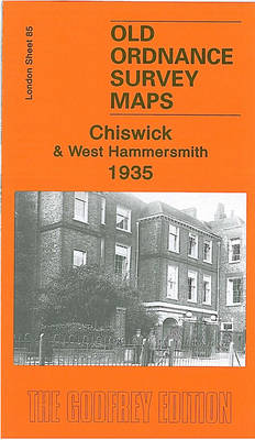Chiswick and West Hammersmith 1935: London Sheet 85 - Old Ordnance Survey Maps of London (Sheet map, folded)