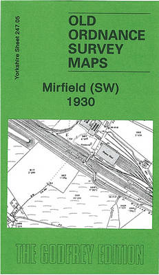 Mirfield (SW) 1930: Yorkshire Sheet 247.05 - Old Ordnance Survey Maps of Yorkshire (Sheet map, folded)