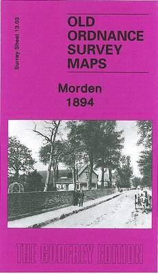 Morden 1894: Surrey Sheet 13.03 - Old Ordnance Survey Maps of Surrey (Sheet map, folded)