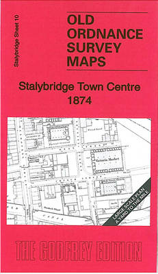 Stalybridge Town Centre 1874: Stalybridge Sheet 10 - Old Ordnance Survey Maps - Yard to the Mile (Sheet map, folded)