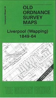 Liverpool (Wapping) 1849-64: Liverpool Sheet 34 - Old Ordnance Survey Maps - Yard to the Mile - of Liverpool (Sheet map, folded)
