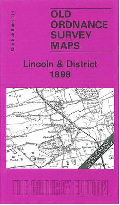 Lincoln and District 1898: One Inch Sheet 114 - Old Ordnance Survey Maps - Inch to the Mile (Sheet map, folded)