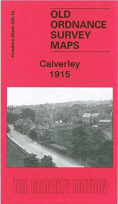 Calverley 1915: Yorkshire Sheet 202.10 - Old Ordnance Survey Maps of Yorkshire (Sheet map, folded)