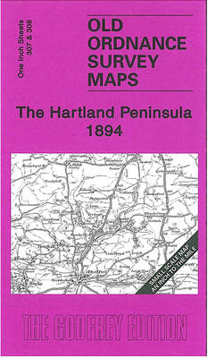 The Hartland Peninsula 1894: Inch to the Mile Sheet 307/308 - Old Ordnance Survey Maps - Inch to the Mile (Sheet map, folded)