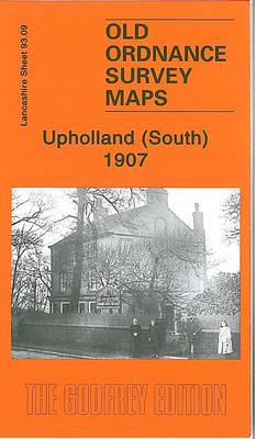 Upholland (South) 1907: Lancashire Sheet 93.09 - Old Ordnance Survey Maps of Lancashire (Sheet map, folded)