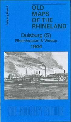 Duisburg South, Rheinhausen & Wedau 1944: Duisburg Sheet 3 - Old Maps of the Ruhr (Sheet map, folded)