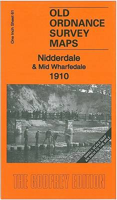 Nidderdale & Mid Wharfdale 1910: One Inch Sheet 61 - Old Ordnance Survey Maps - Inch to the Mile (Sheet map, folded)