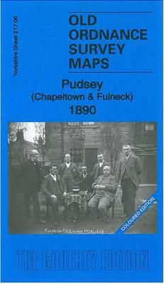 Pudsey (Chapeltown & Fulneck) 1890: Yorkshire Sheet 217.06 - Old Ordnance Survey Maps of Yorkshire (Sheet map, folded)