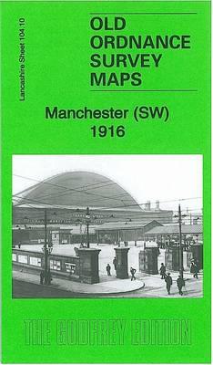 Manchester SW 1916: Lancashire Sheet 104.10b - Old Ordnance Survey Maps of Lancashire (Sheet map, folded)