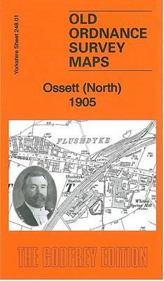 Ossett (North) 1905: Yorkshire Sheet 248.01 - Old Ordnance Survey Maps of Yorkshire (Sheet map, folded)