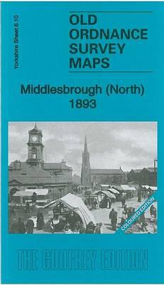 Middlesbrough (North) 1893: Yorkshire Sheet 6.10a - Old Ordnance Survey Maps of Yorkshire (Sheet map, folded)