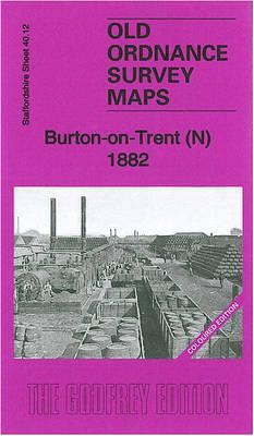 Burton-on-Trent (North) 1882: Staffordshire Sheet 40.12a - Old Ordnance Survey Maps of Staffordshire (Sheet map, folded)