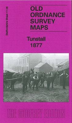 Tunstall 1877: Staffordshire Sheet 11.08a - Old Ordnance Survey Maps of Staffordshire (Sheet map, folded)