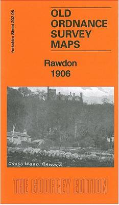 Rawdon 1906: Yorkshire Sheet 202.06 - Old Ordnance Survey Maps of Yorkshire (Sheet map, folded)