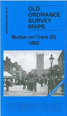 Burton-on-Trent (S) 1882: Staffordshire Sheet 40.16 - Old Ordnance Survey Maps of Staffordshire (Sheet map, folded)