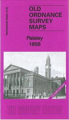 Paisley 1858: Renfrewshire Sheet 12.02a - Old Ordnance Survey Maps of Renfrewshire (Sheet map, folded)