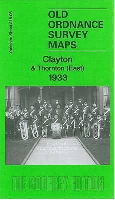 Clayton & Thornton (East) 1933: Yorkshire Sheet 216.06 - Old Ordnance Survey Maps of Yorkshire (Sheet map, folded)