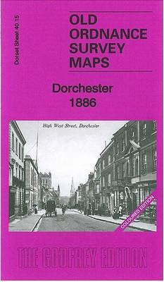 Dorchester 1886: Dorset Sheet 40.15a - Old Ordnance Survey Maps of Dorset (Sheet map, folded)