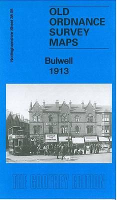 Bulwell 1913: Nottinghamshire Sheet 38.05 - Old Ordnance Survey Maps of Nottinghamshire (Sheet map, folded)