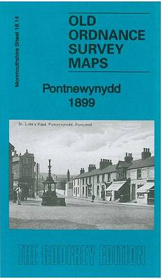 Pontnewynydd 1899: Monmouthshire 18.14 - Old Ordnance Survey Maps of Monmouthshire (Sheet map, folded)