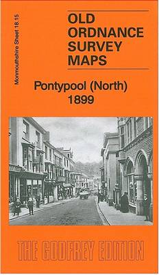 Pontypool (North) 1899: Monmouthshire Sheet 18.15 - Old Ordnance Survey Maps of Monmouthshire (Sheet map, folded)