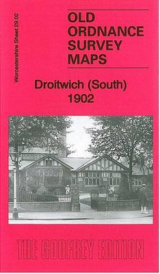 Droitwich (South) 1902: Worcestershire Sheet 29.02 - Old Ordnance Survey Maps of Worcestershire (Sheet map, folded)