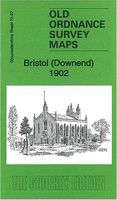 Bristol (Downend) 1902: Gloucestershire Sheet 72.07 - Old Ordnance Survey Maps of Gloucestershire (Sheet map, folded)
