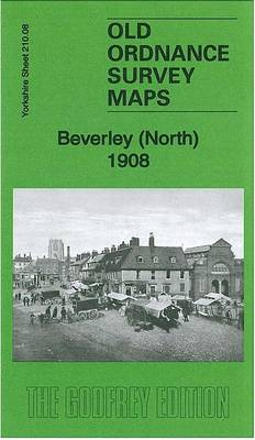 Beverley (North) 1908: Yorkshire Sheet 210.08 - Old Ordnance Survey Maps of Yorkshire (Sheet map, folded)
