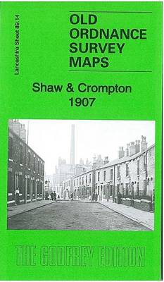 Shaw & Crompton 1907: Lancashire Sheet 89.14 - Old Ordnance Survey Maps of Lancashire (Sheet map, folded)
