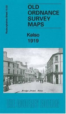 Kelso 1919: Roxburghshire 10.02 - Old Ordnance Survey Maps of Roxburghshire (Sheet map, folded)