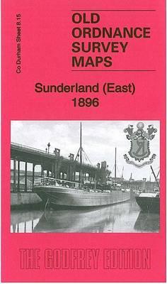 Sunderland (East) 1896: County Durham Sheet 8.15 - Old Ordnance Survey Maps of County Durham (Sheet map, folded)